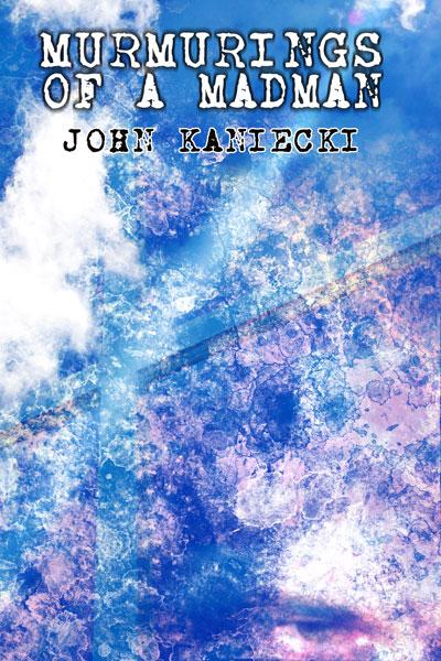 Murmurings-Cover-Art-Flattened.jpg-John-Kanieki